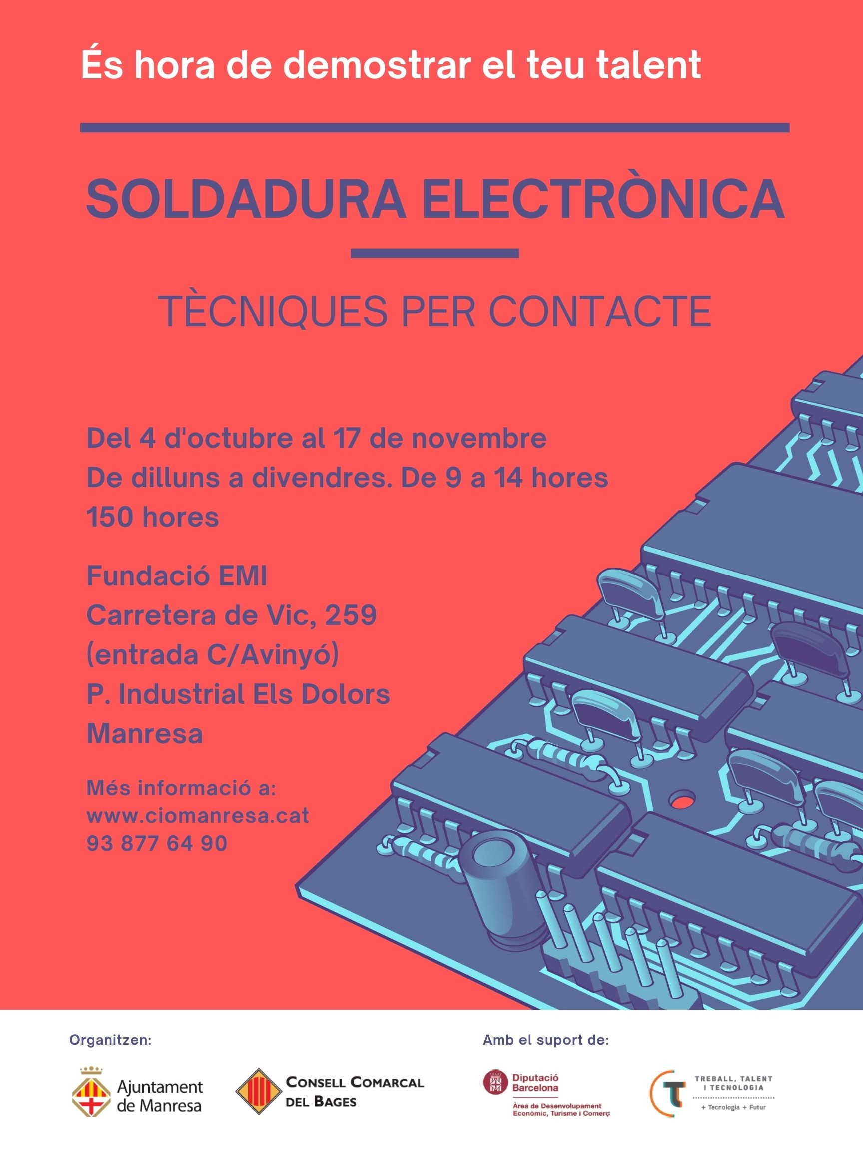 El curs Soldadura electrònica. Tècniques per contacte serà la segona acció formativa del programa Bages, Treball, Talent i Tecnologia.
