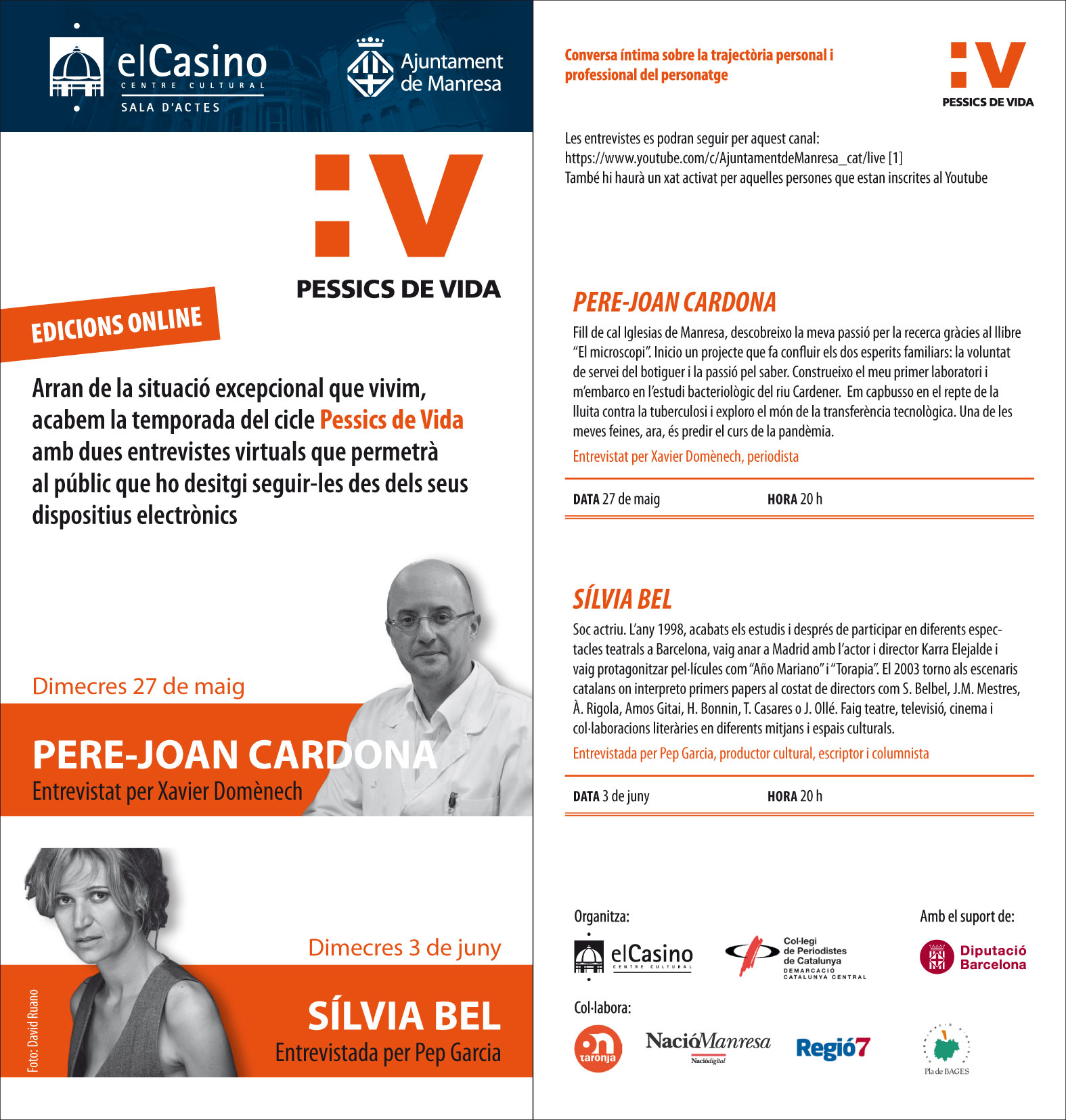 El científic Pere-Joan Cardona i l'actriu Sílvia Bel, convidats de l'edició virtual del cicle Pessics de Vida