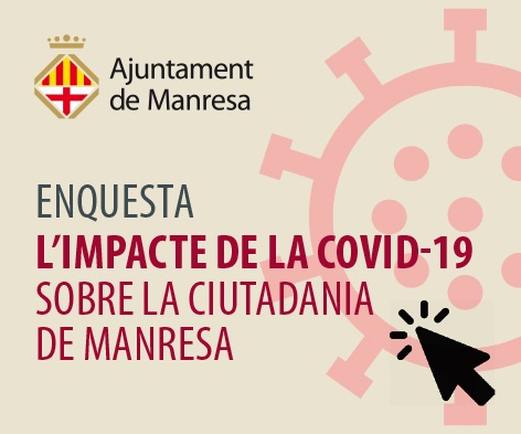 L'Ajuntament de Manresa farà una enquesta per conèixer l'impacte de la Covid-19 sobre la ciutadania